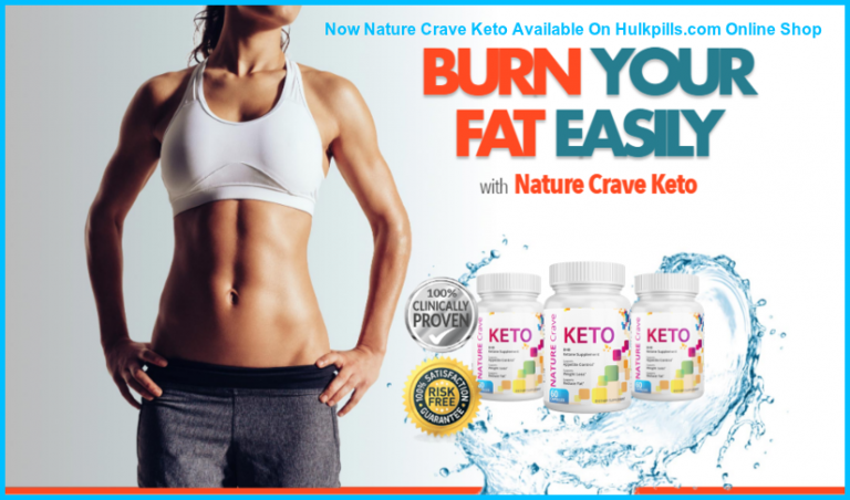Nature Crave Keto – #1 Weight Loss Pills Uses, Benefits and Price & Buy?