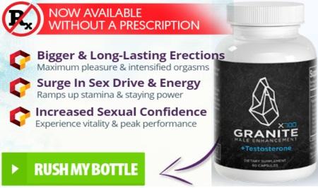 Granite Male Enhancement Benefits